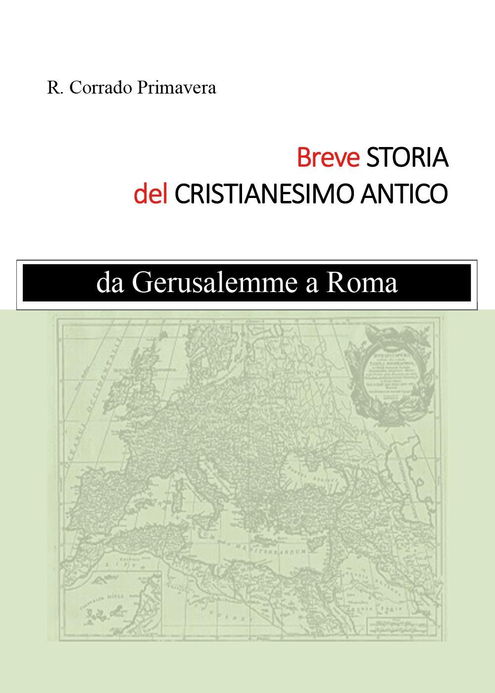 Breve Storia del Cristianesimo Antico