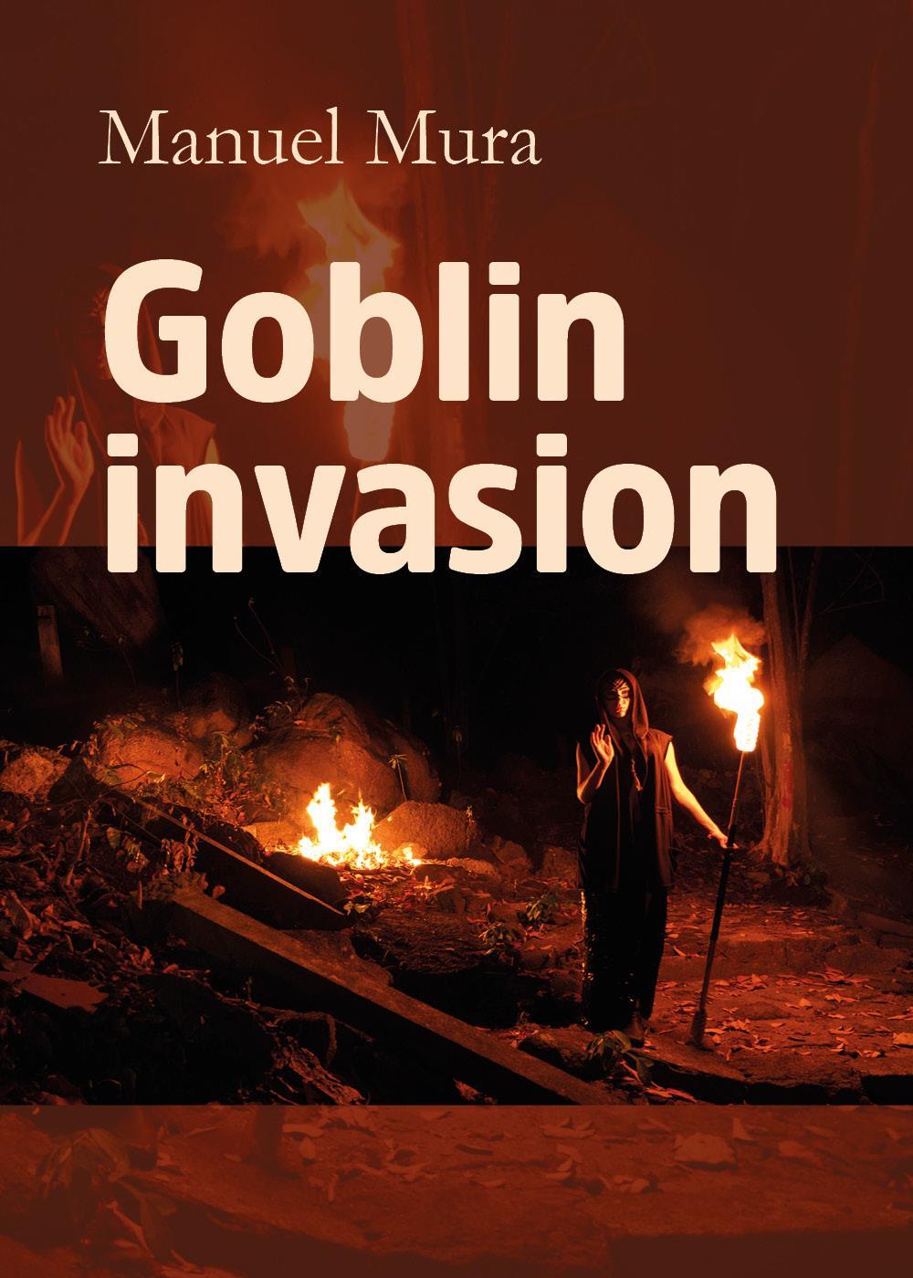 Goblin invasion
