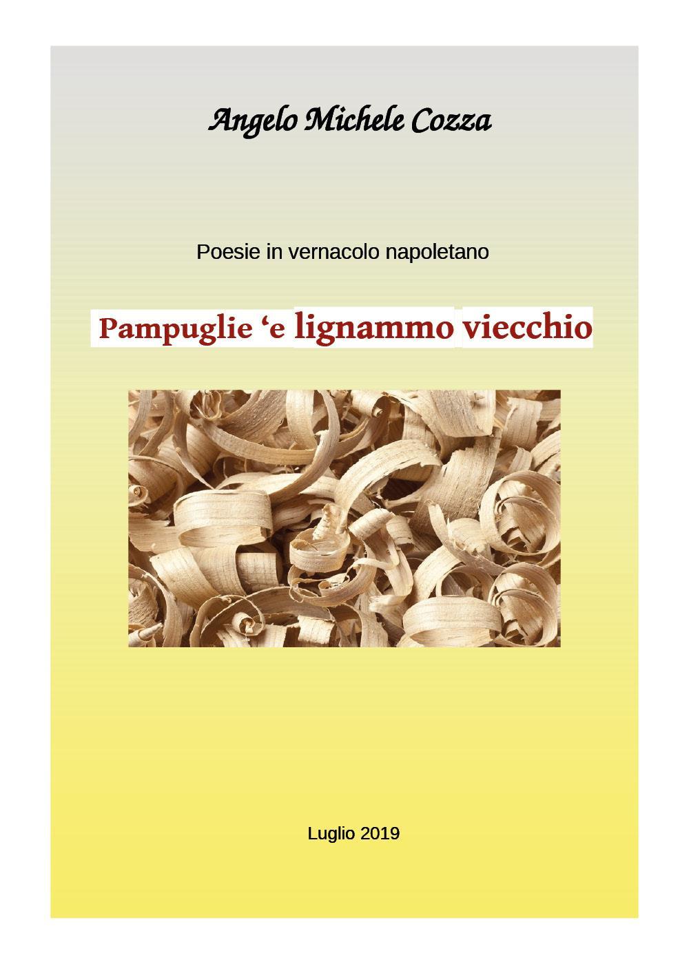Poesie in vernacolo - Pampuglie 'e lignammo viecchio