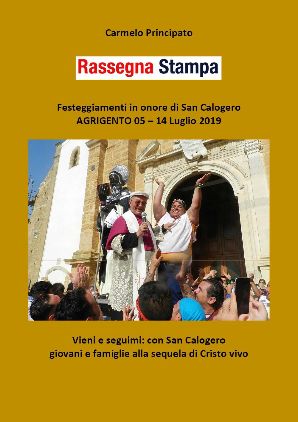 Rassegna Stampa - Festeggiamenti in onore di San Calogero - Agrigento 05 - 14 Luglio 2019