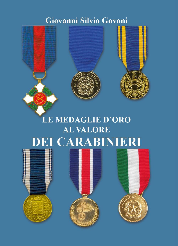 Le medaglie d'oro al valore dei carabinieri