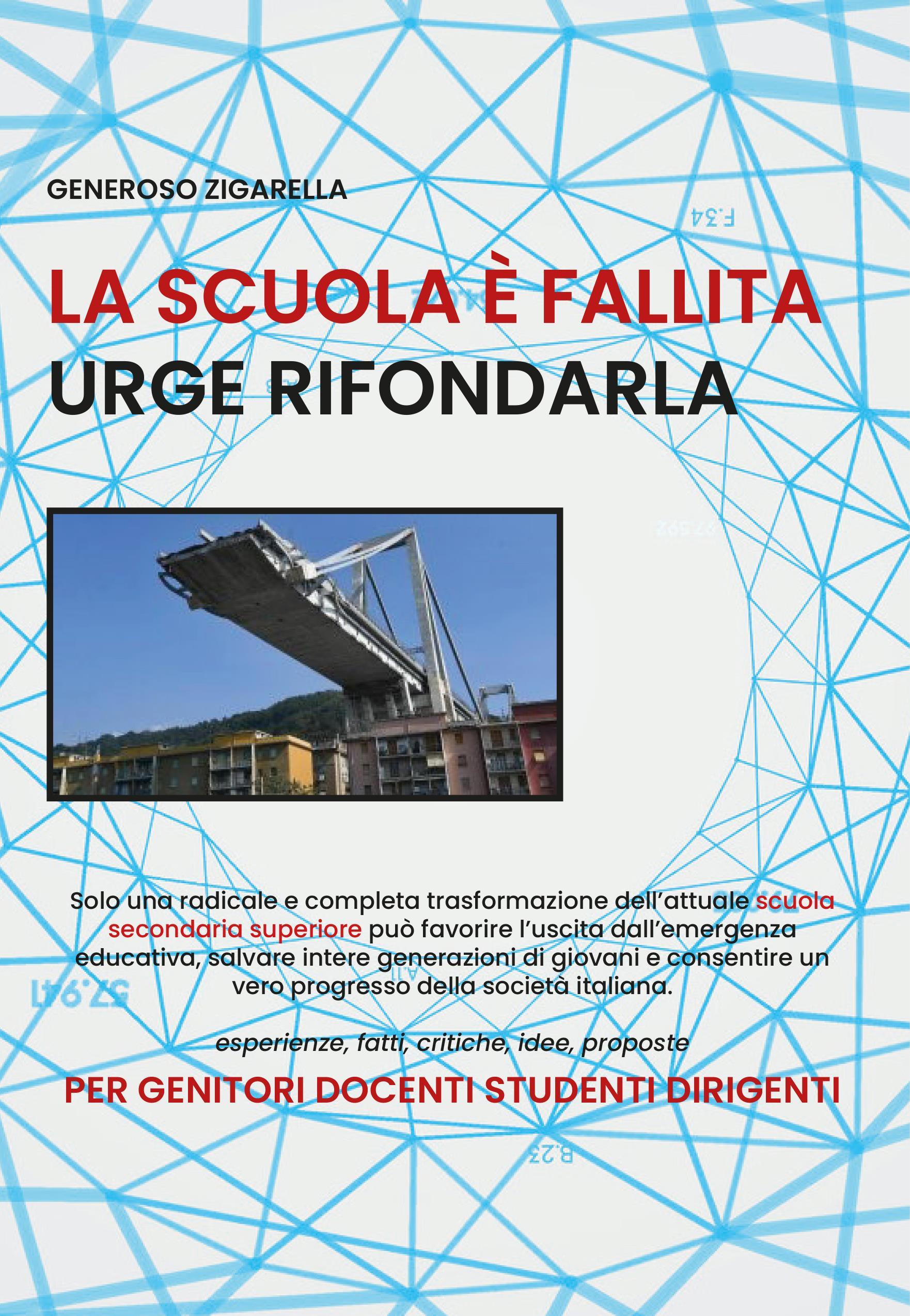 La scuola è fallita urge rifondarla