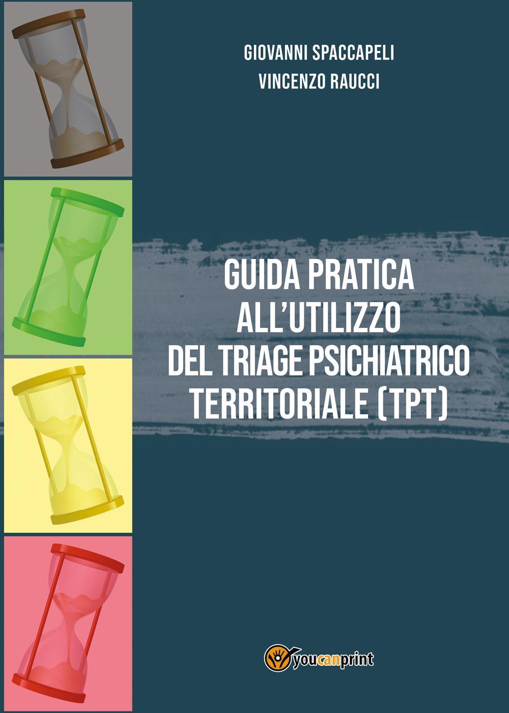Guida pratica all'utilizzo del Triage Psichiatrico Territoriale (TPT)