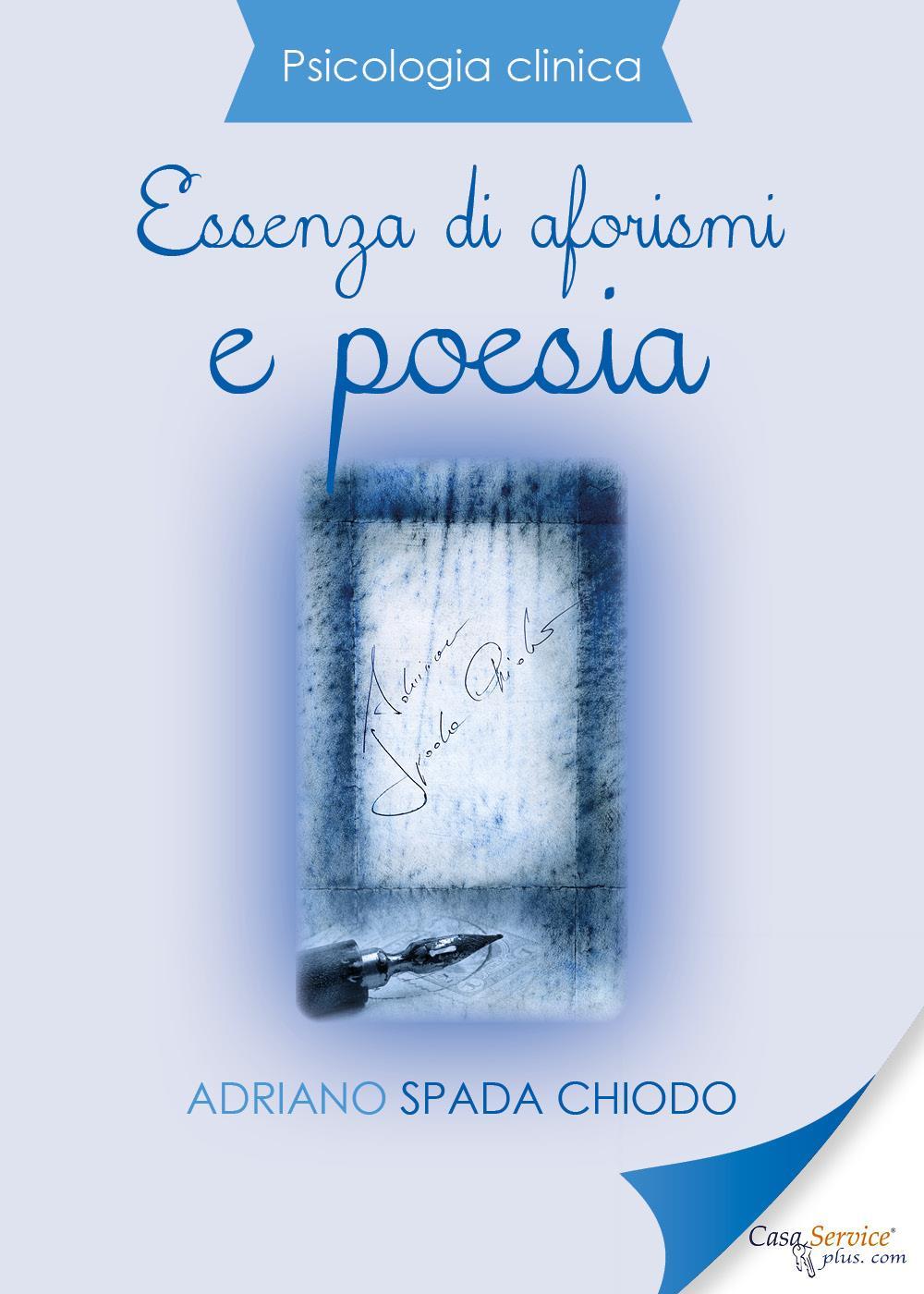 Psicologia Clinica - Essenza di aforismi e poesia