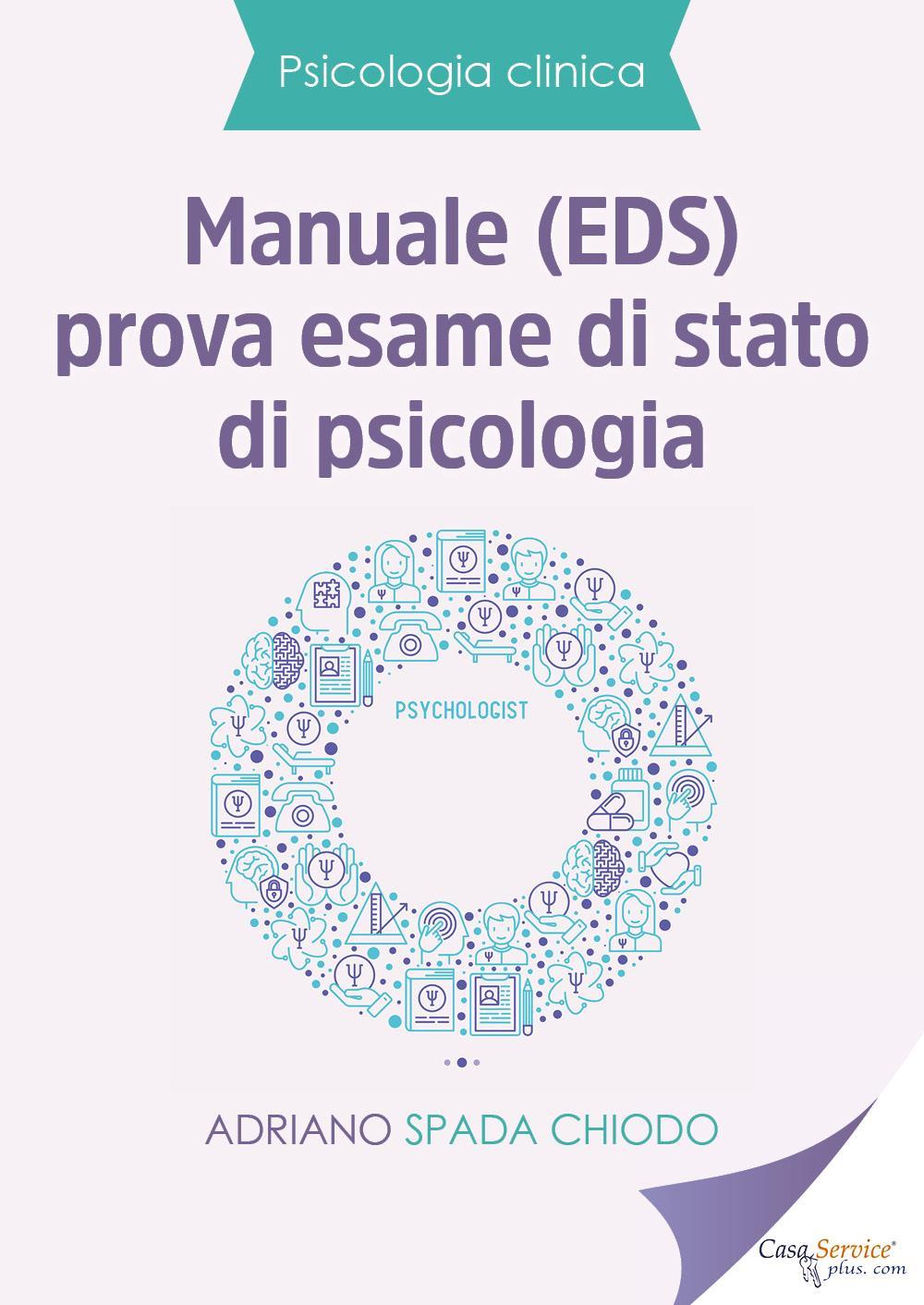 Psicologia Clinica - Manuale (EDS) prova esame di stato di psicologia