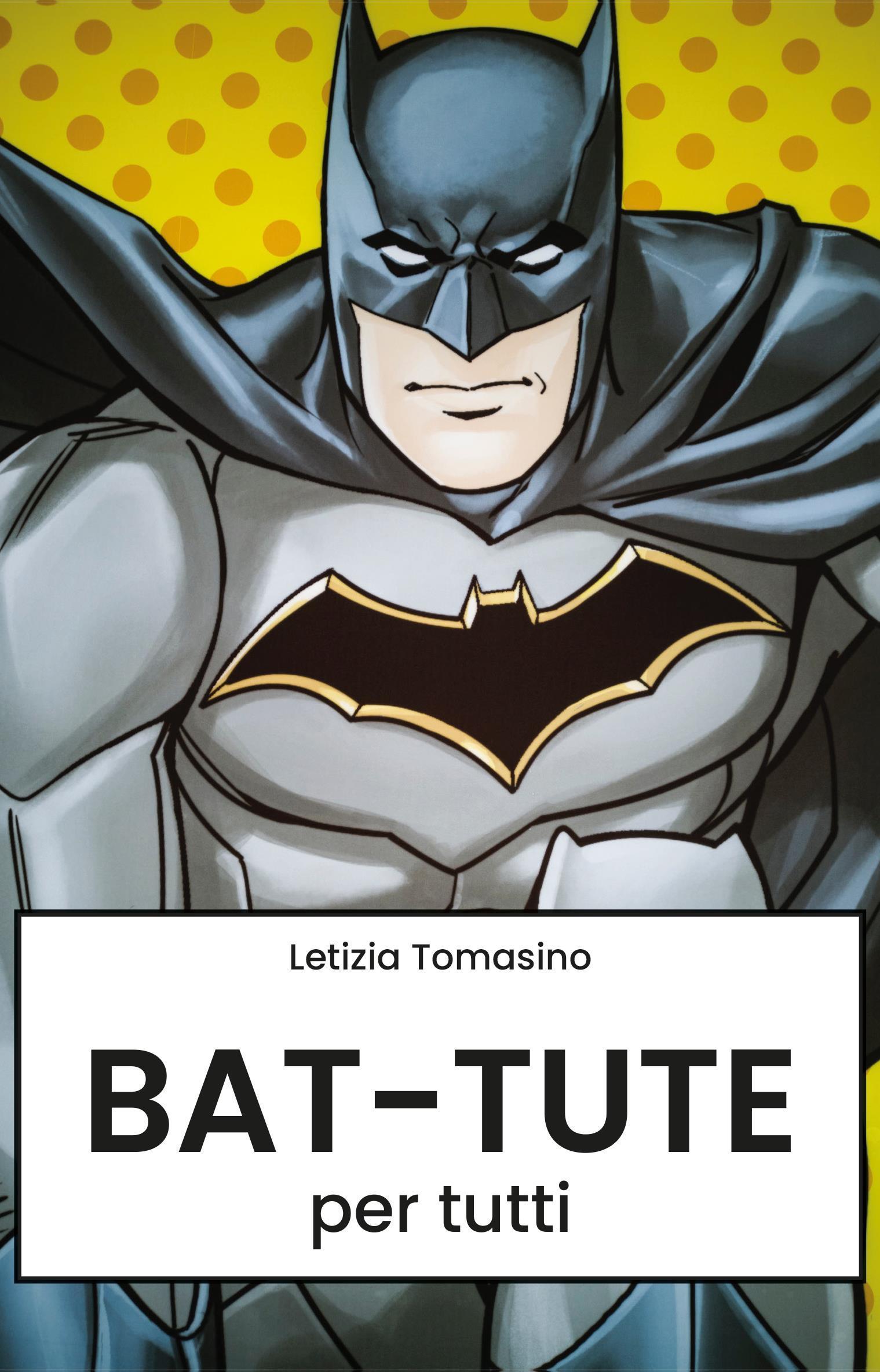 Bat-tute per tutti