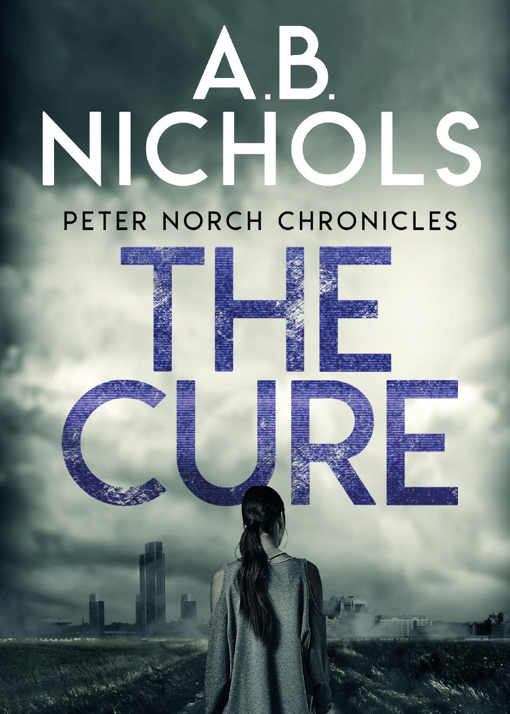 Peter Norch Chronicles - The Cure