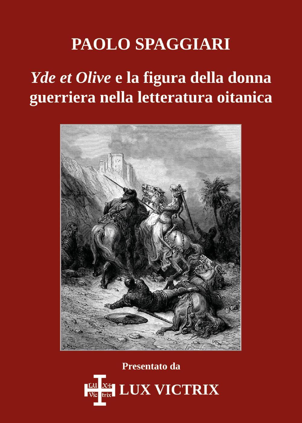 Yde et Olive e la figura della donna guerriera nella letteratura oitanica