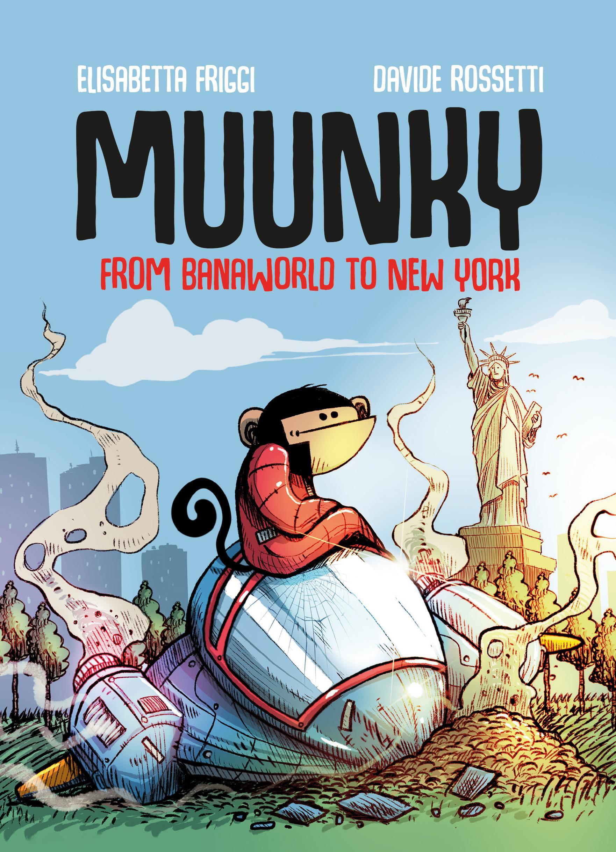 MUUNKY. From Banaworld to New York