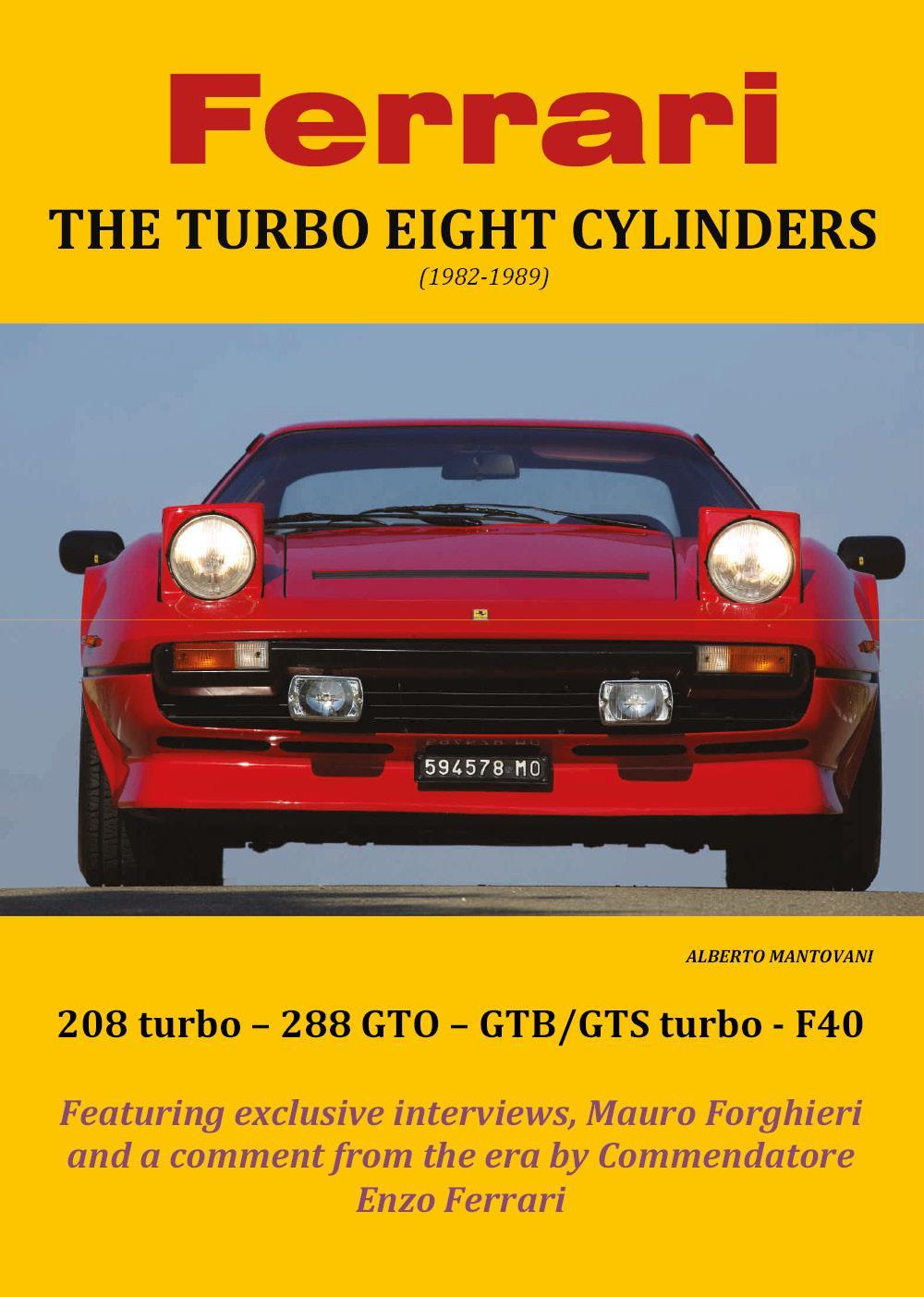 Ferrari THE TURBO EIGHT CYLINDERS (1982-1989)