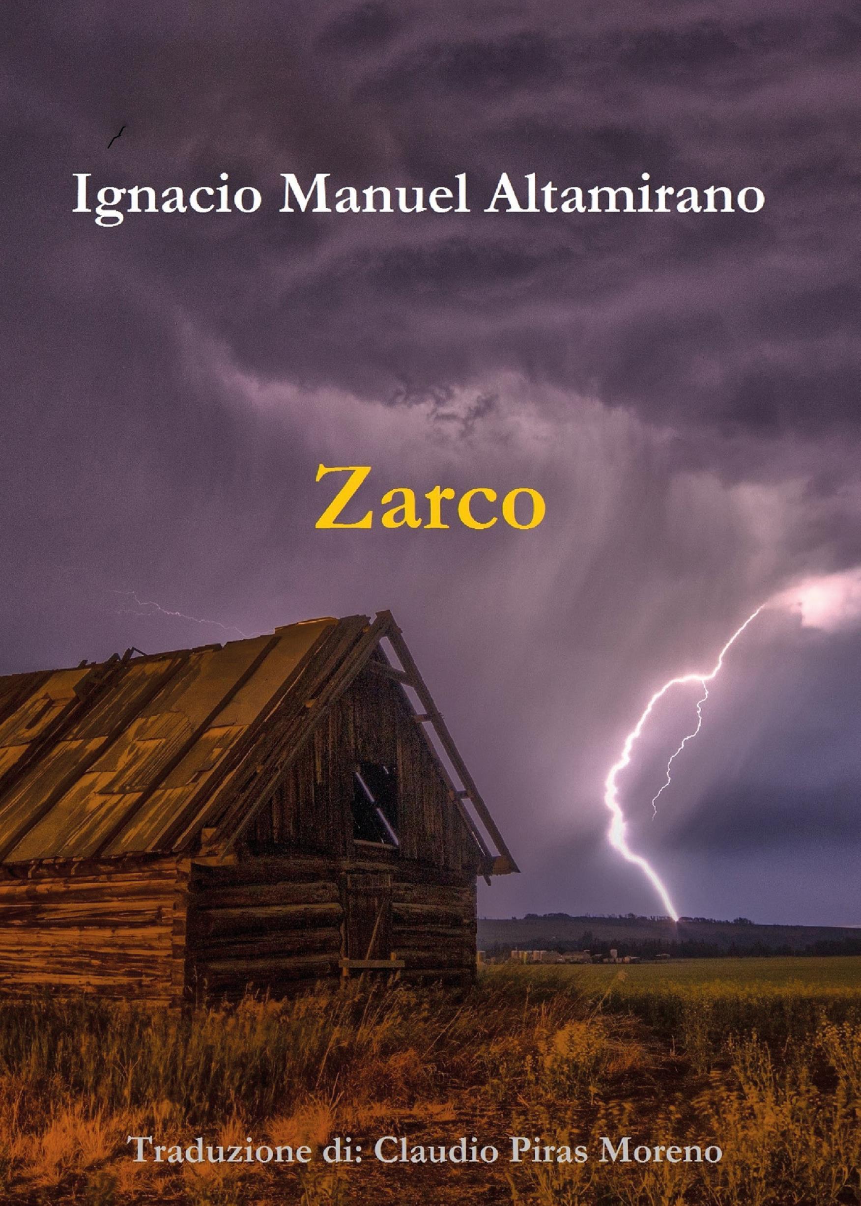 Zarco. Traduzione di Claudio Piras Moreno