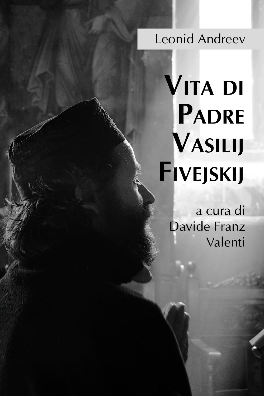 Vita di Padre Vasilij Fivejskij