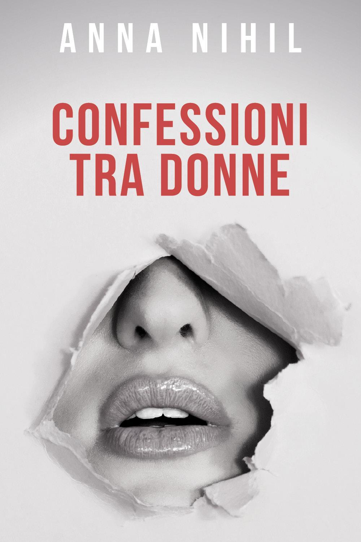 Confessioni tra donne