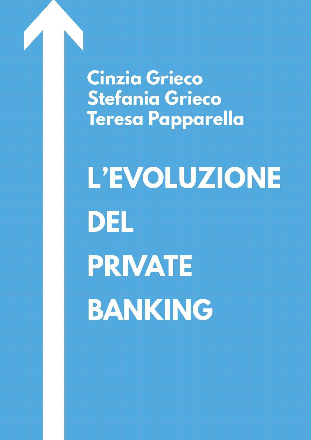 L'evoluzione del private banking