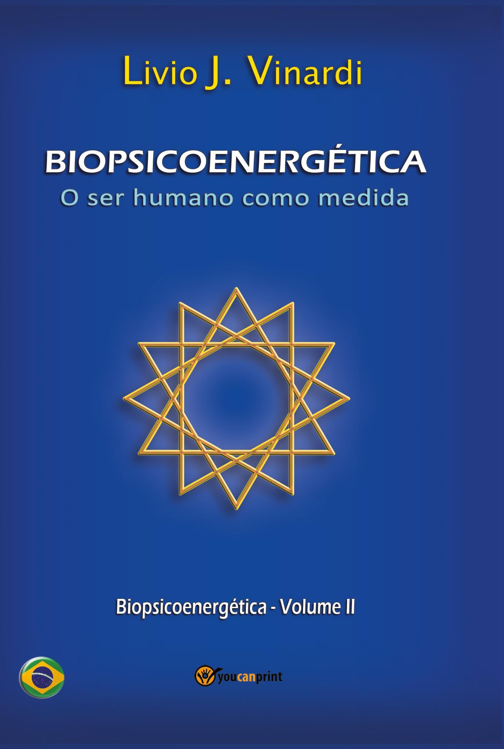 BIOPSICOENERGÉTICA – O ser humano como medida – Vol. II (EM PORTUGUÊS)