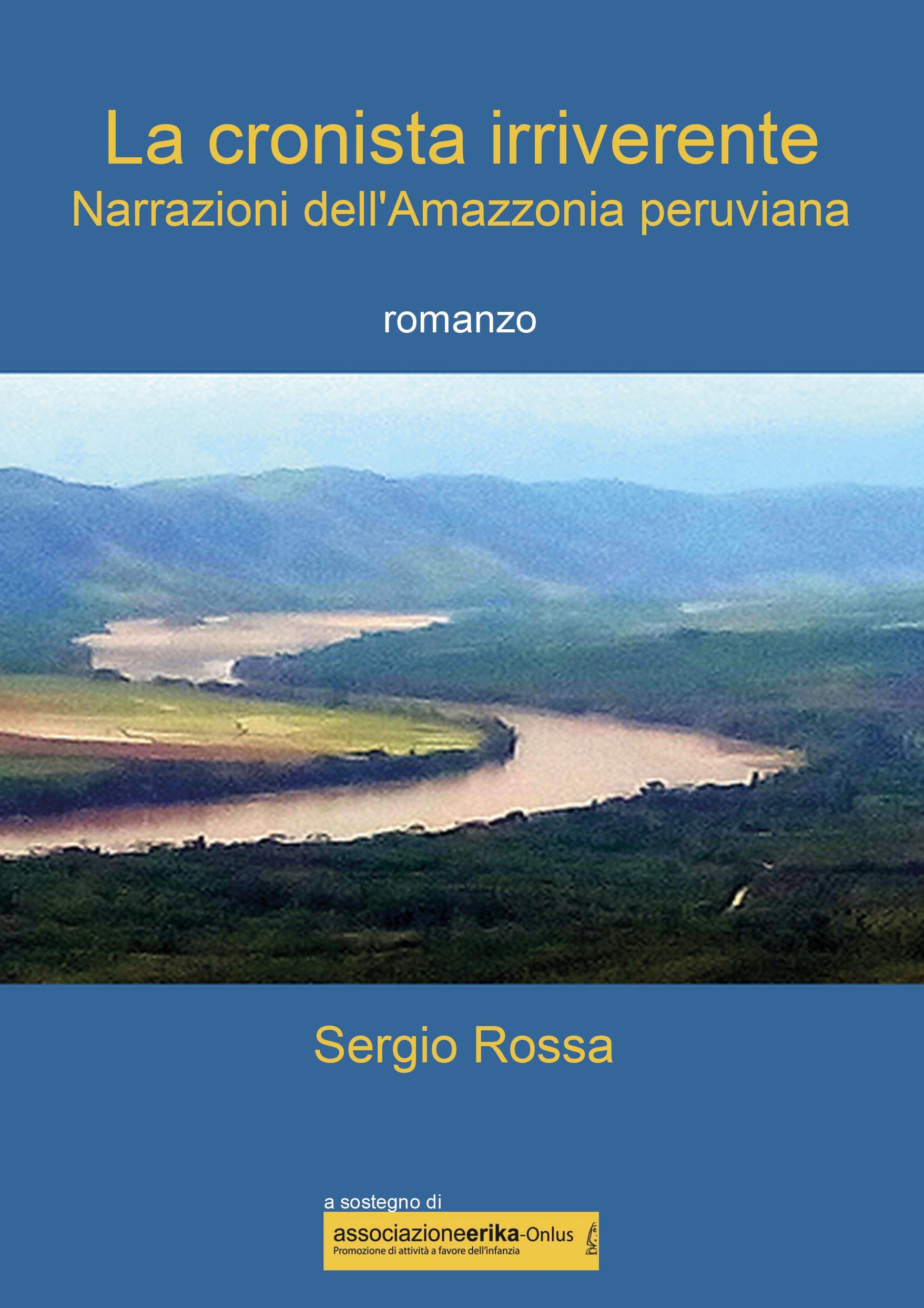 La cronista irriverente - Narrazioni dell'Amazzonia peruviana