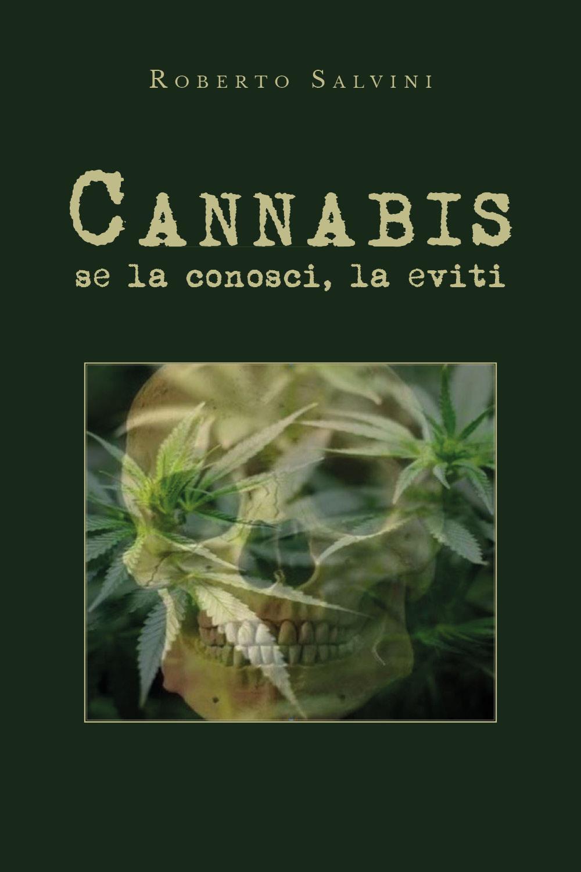 Cannabis: se la conosci, la eviti