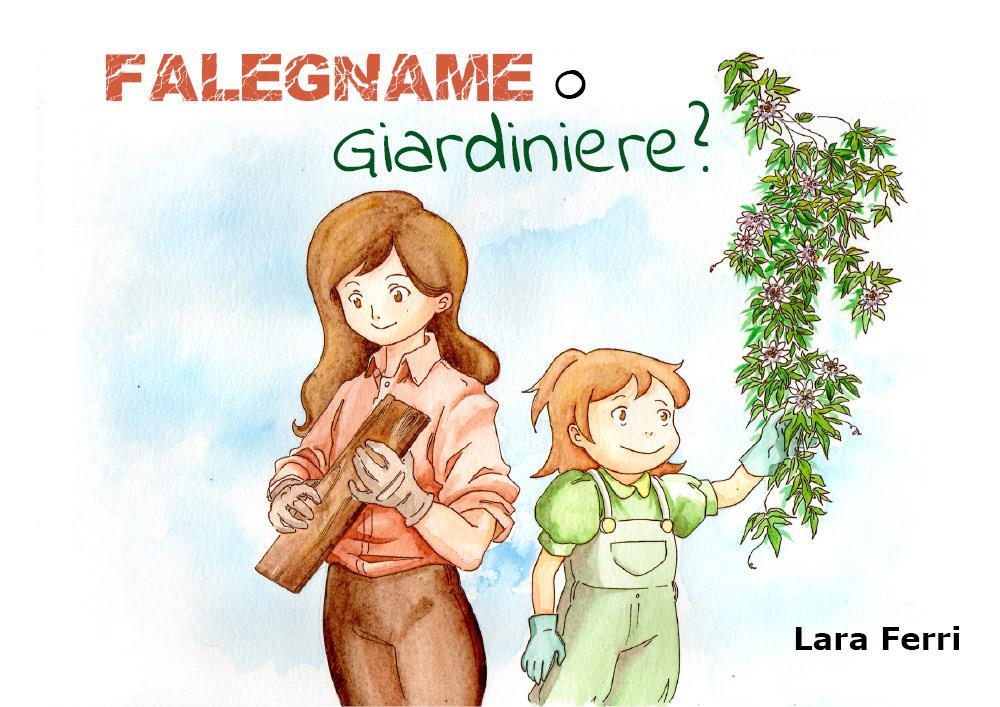 Falegname o Giardiniere?