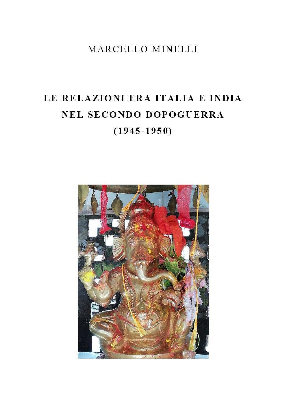 Le relazioni fra Italia e India nel secondo dopoguerra (1945-1950)