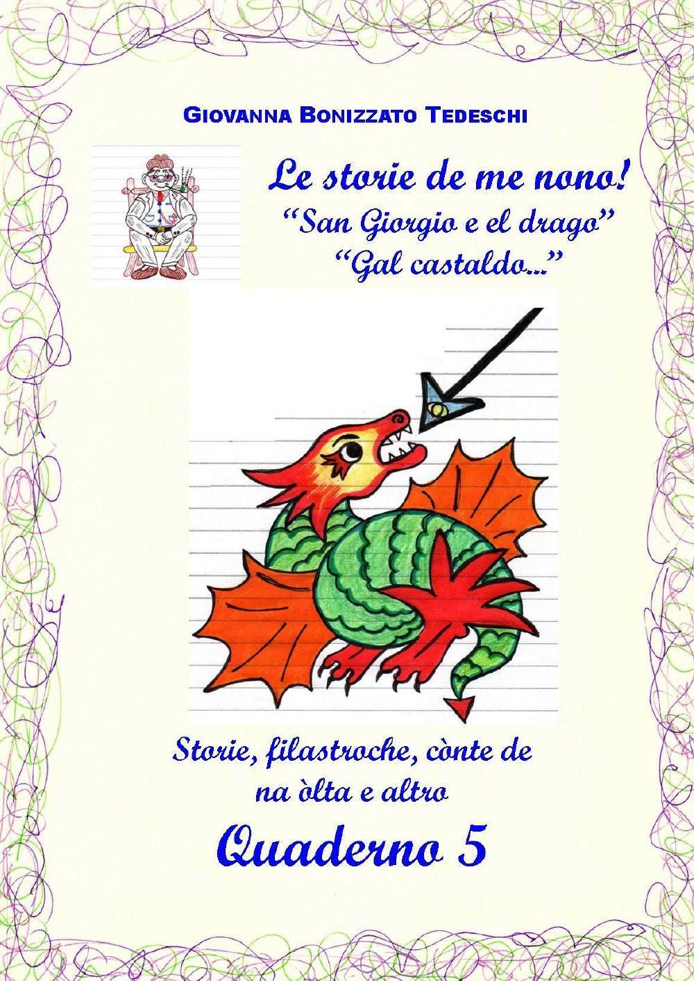 Le storie de me nono - Quaderno 5