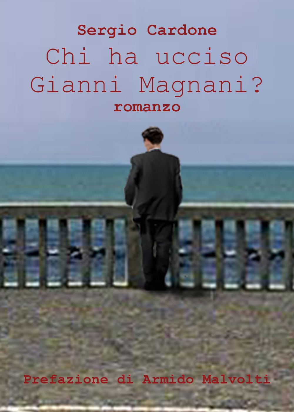 Chi ha ucciso Gianni Magnani?