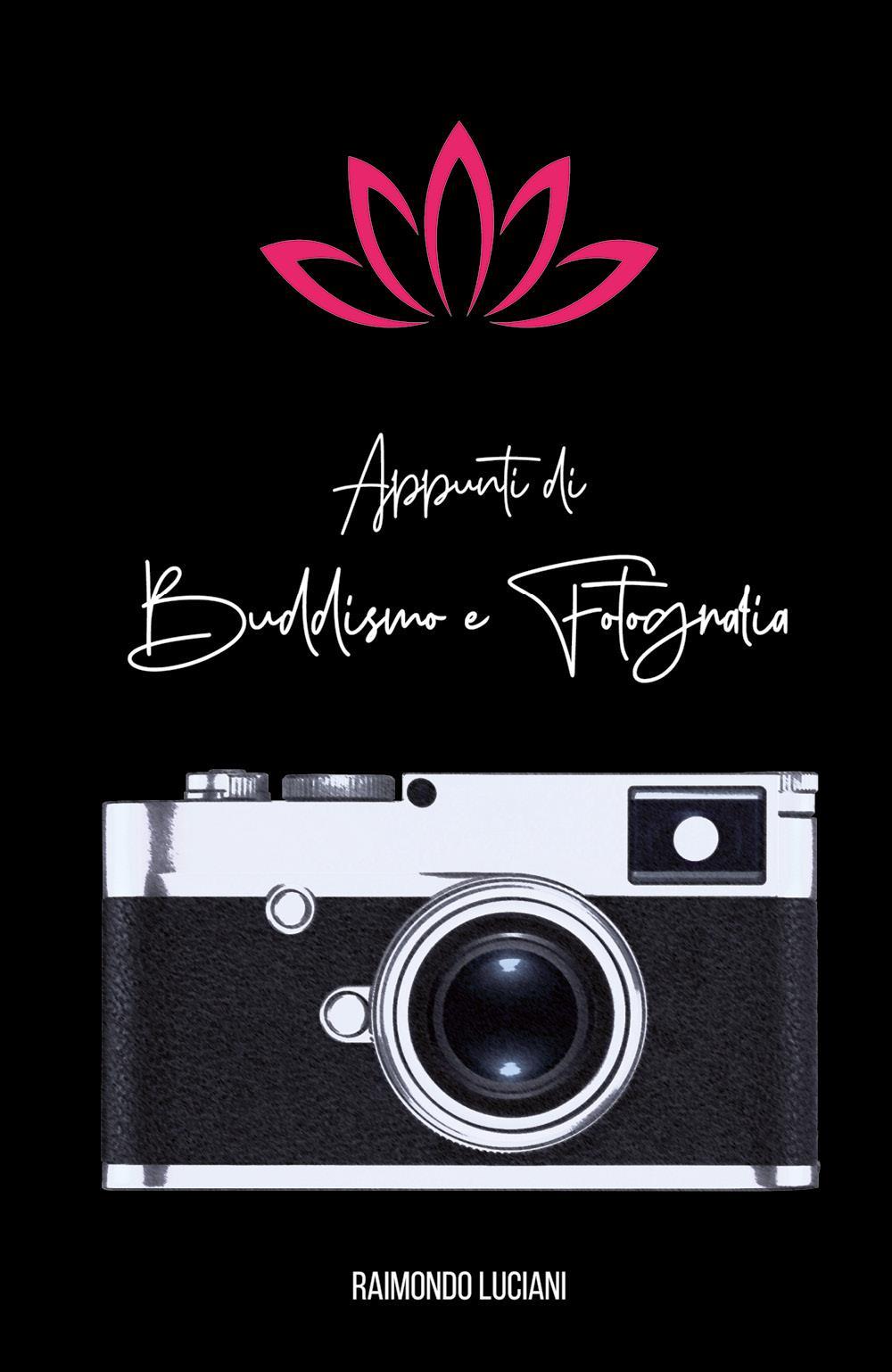 Appunti di Buddismo e Fotografia