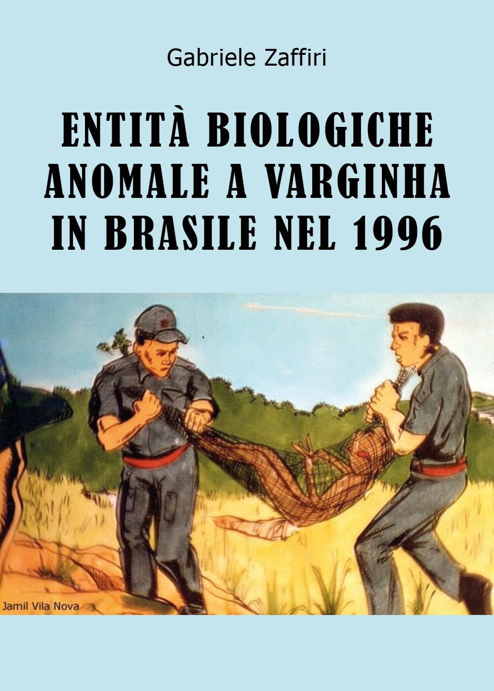 Entità Biologiche Anomale a Varginha in Brasile nel 1996