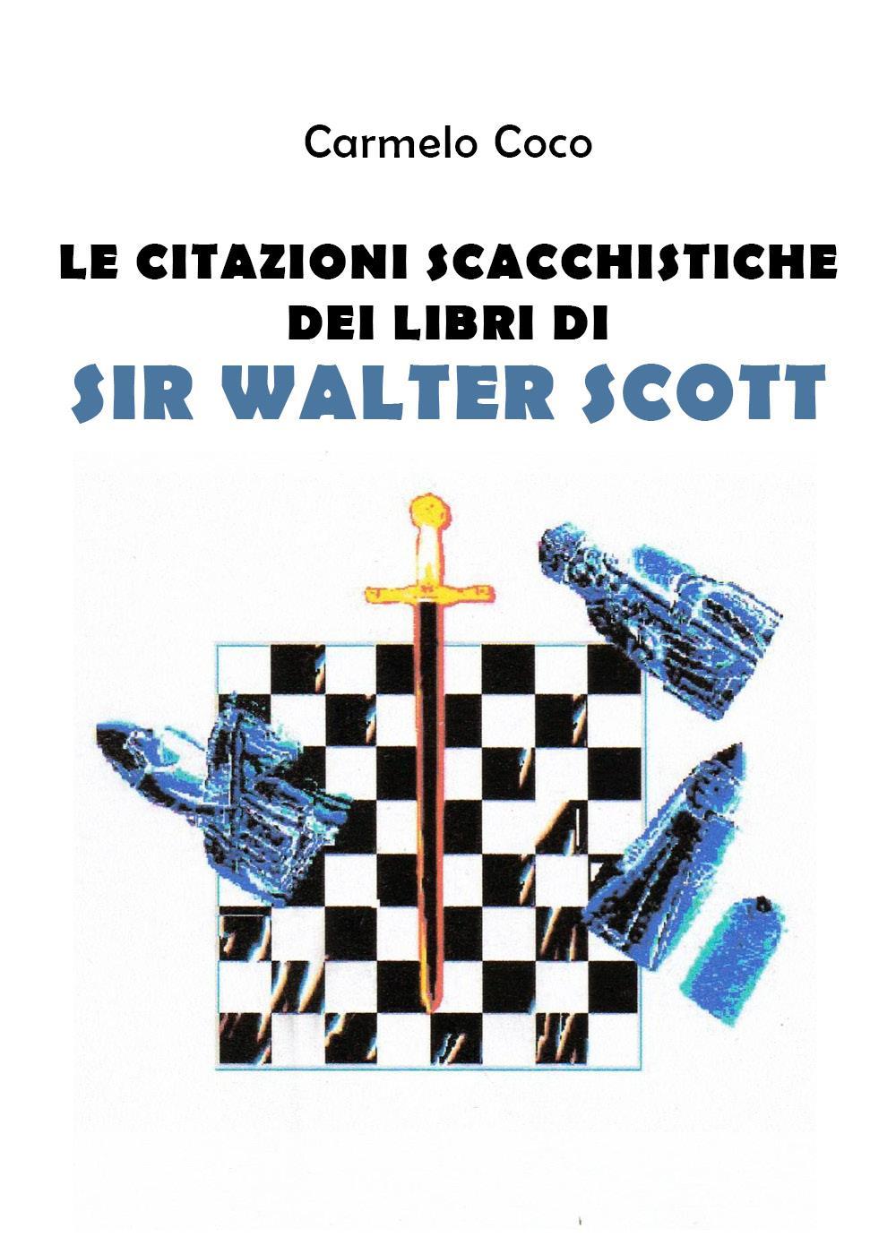 Le citazioni scacchistiche dei libri di Sir Walter Scott
