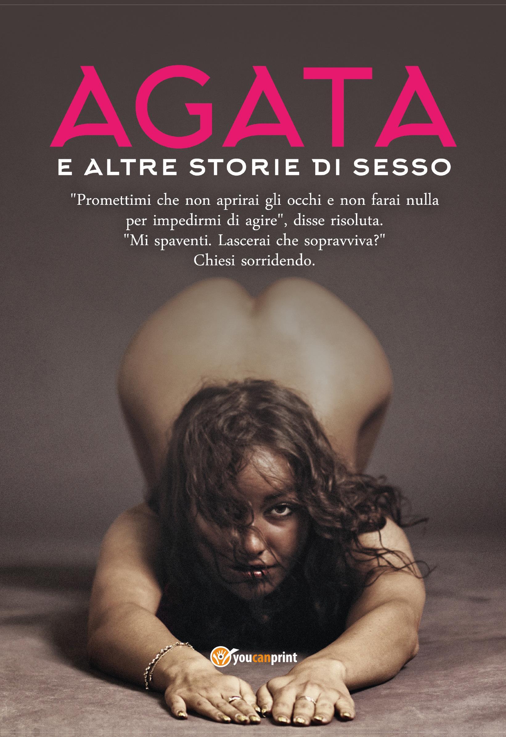 Agata e altre storie di sesso