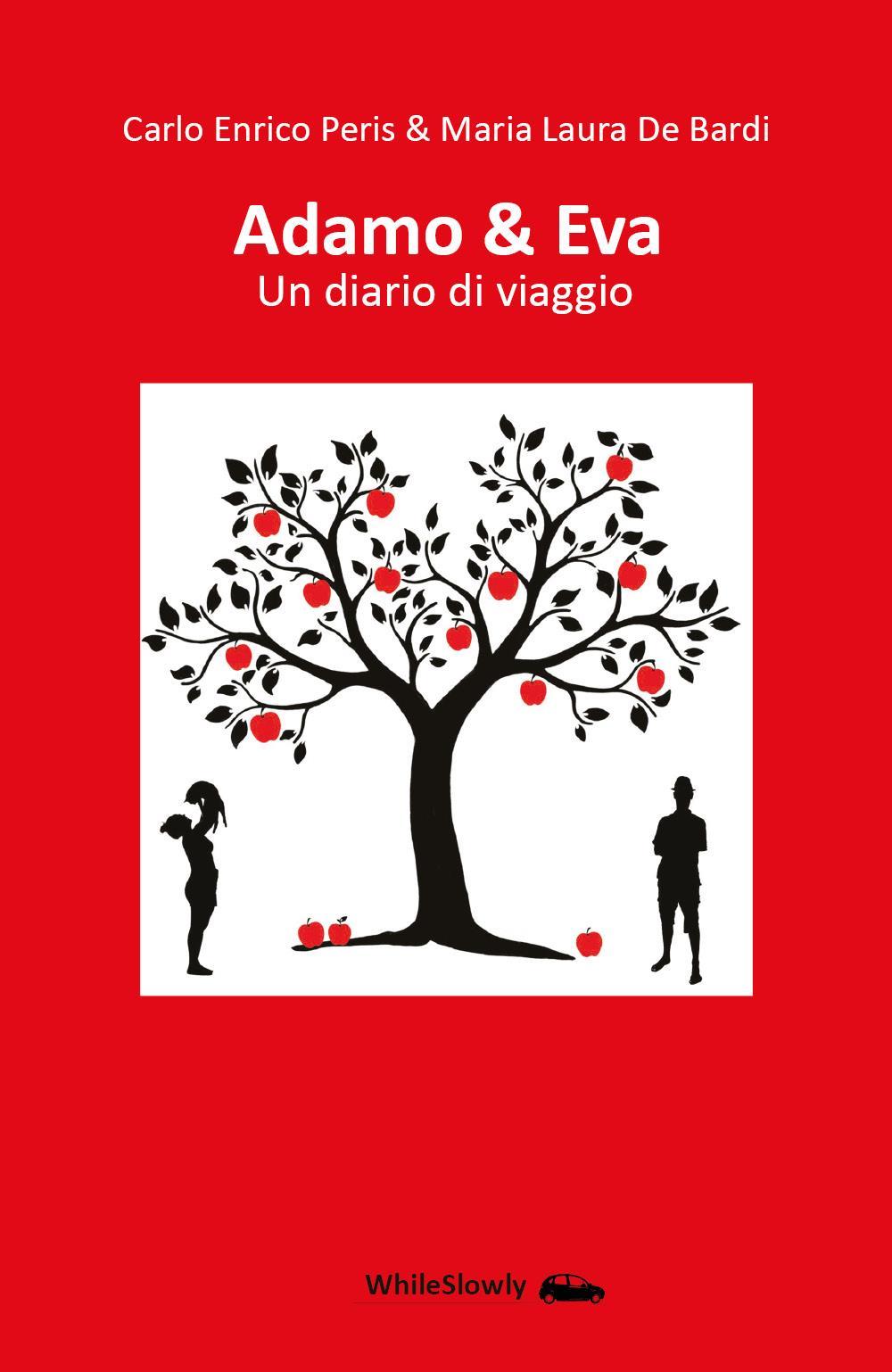 Adamo & Eva. Un diario di viaggio