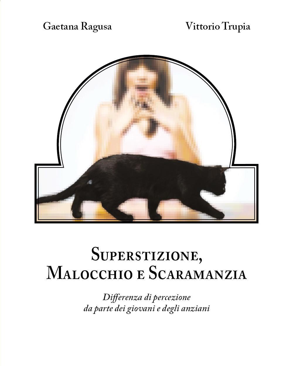 Superstizione, Malocchio e Scaramanzia