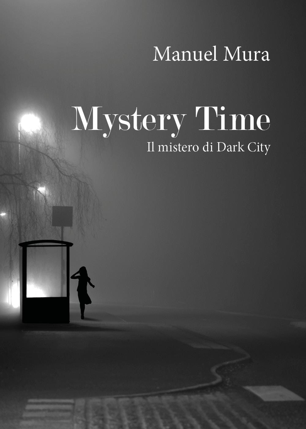 Mystery Time - Il mistero di Dark City