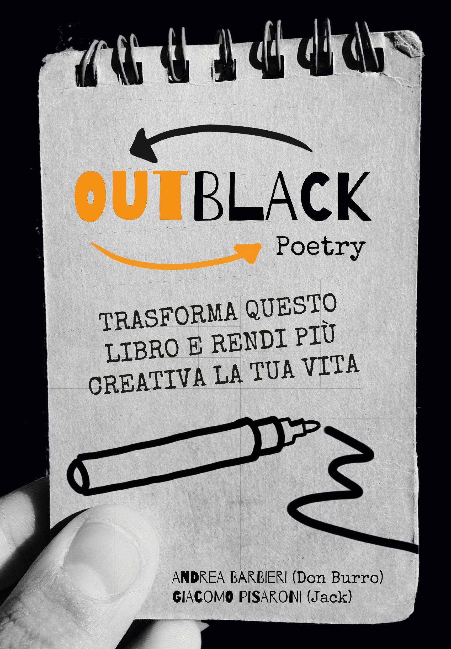 OutBlack Poetry, Trasforma questo libro e rendi più creativa la tua vita