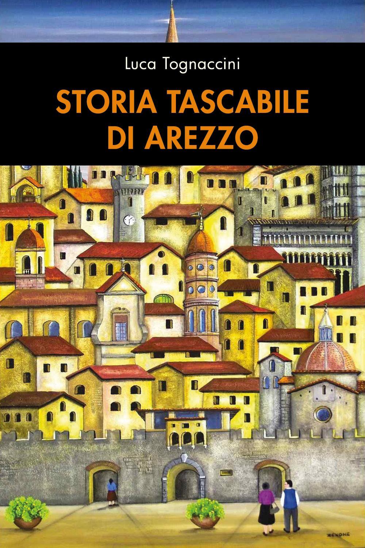 Storia tascabile di Arezzo