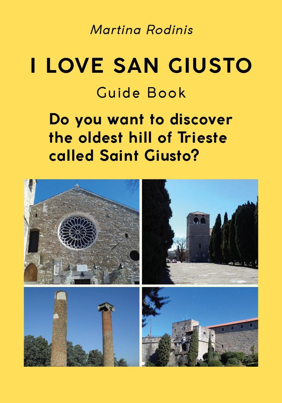 I love Saint Giusto. Guide Book