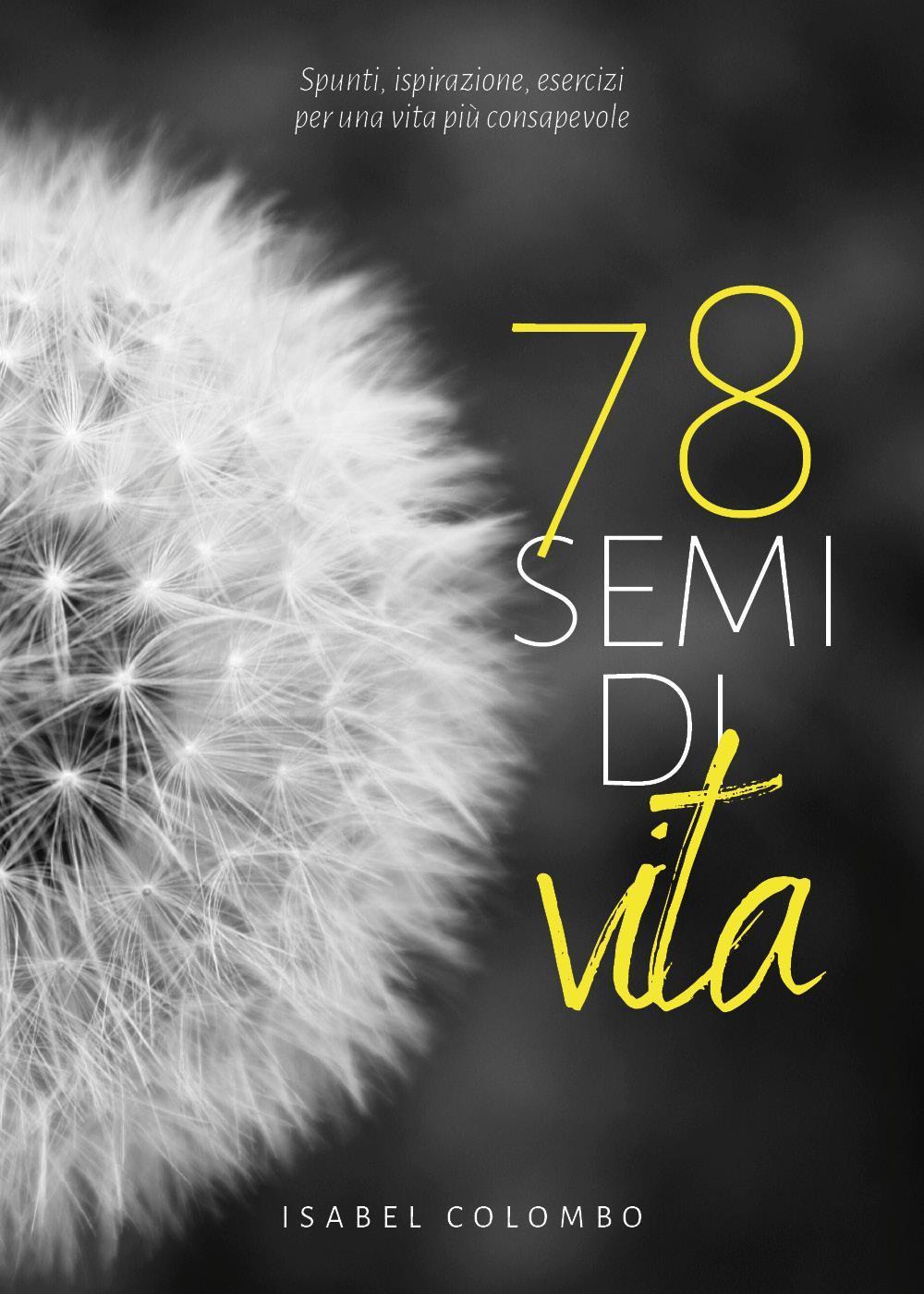 78 semi di vita