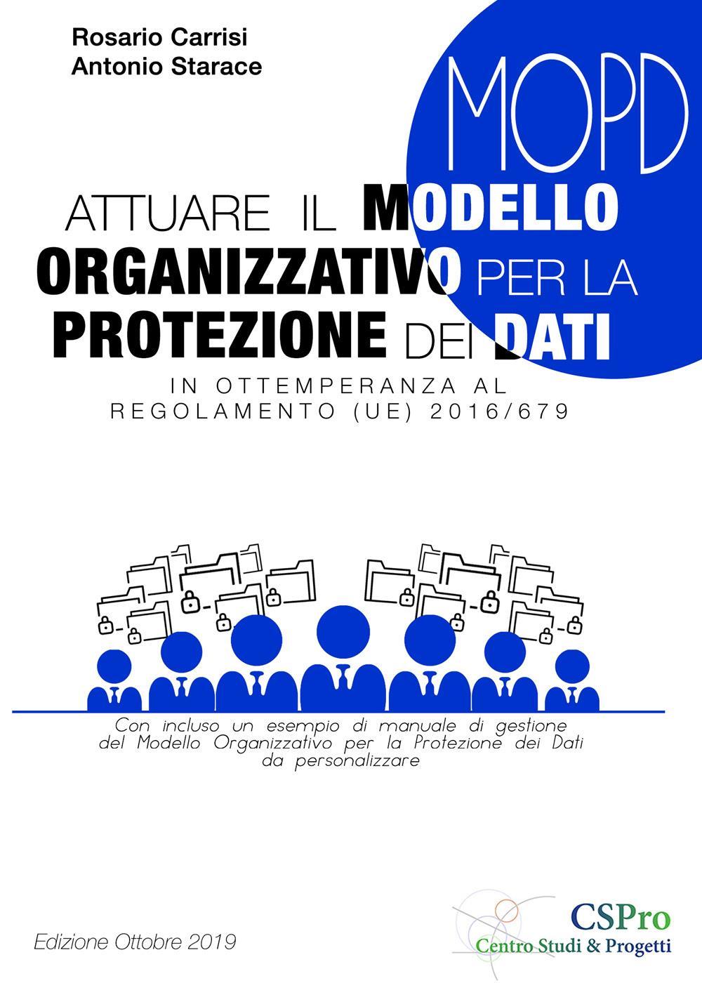 Attuare il Modello Organizzativo per la Protezione dei Dati