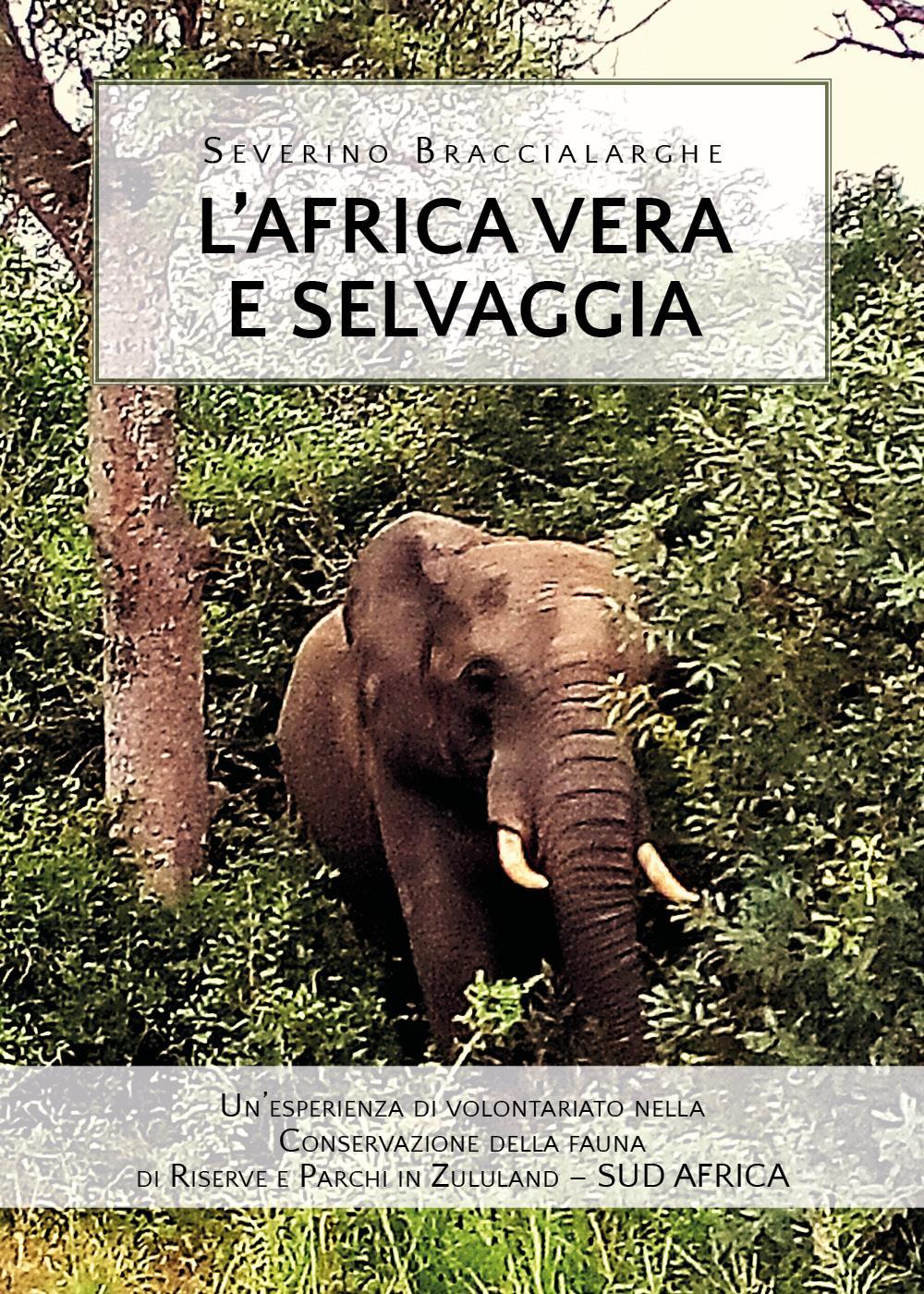 L'Africa vera e selvaggia