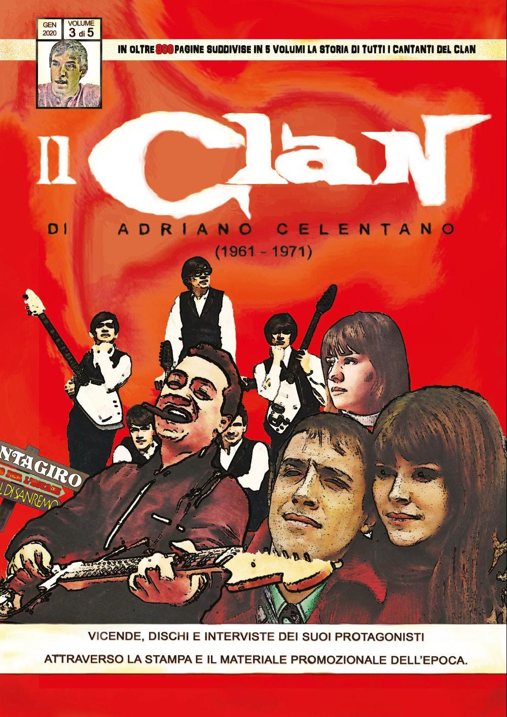 Il Clan di Adriano Celentano (1961 - 1971) Volume 3