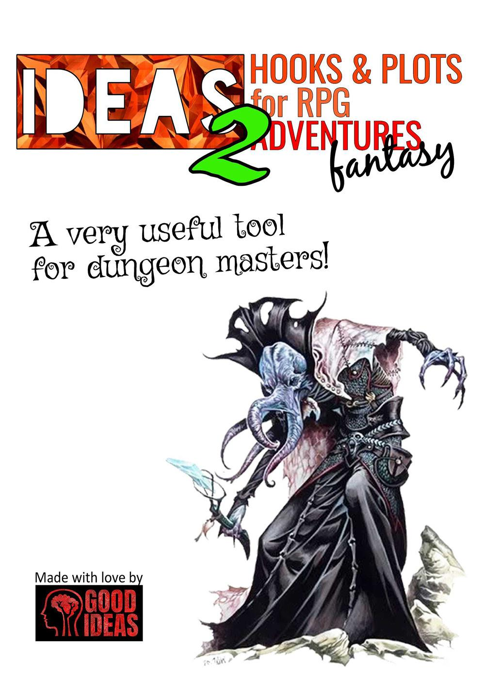 IDEAS!2 Hooks & Plots for RPG fantasy adventureses