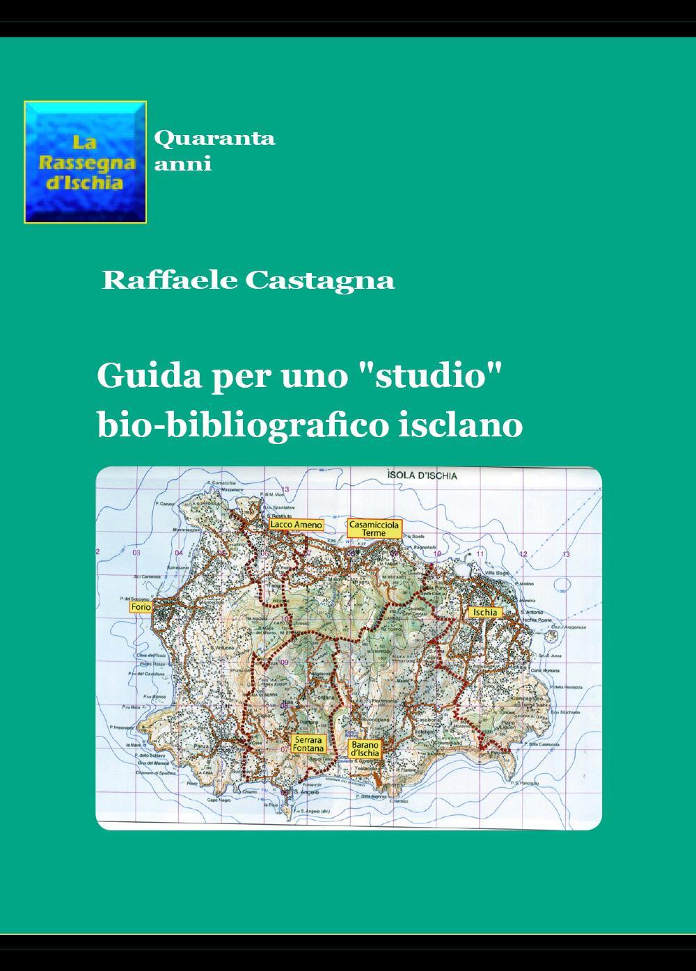 """Guida per uno """"studio"""" bio-bibliografico isclano"""
