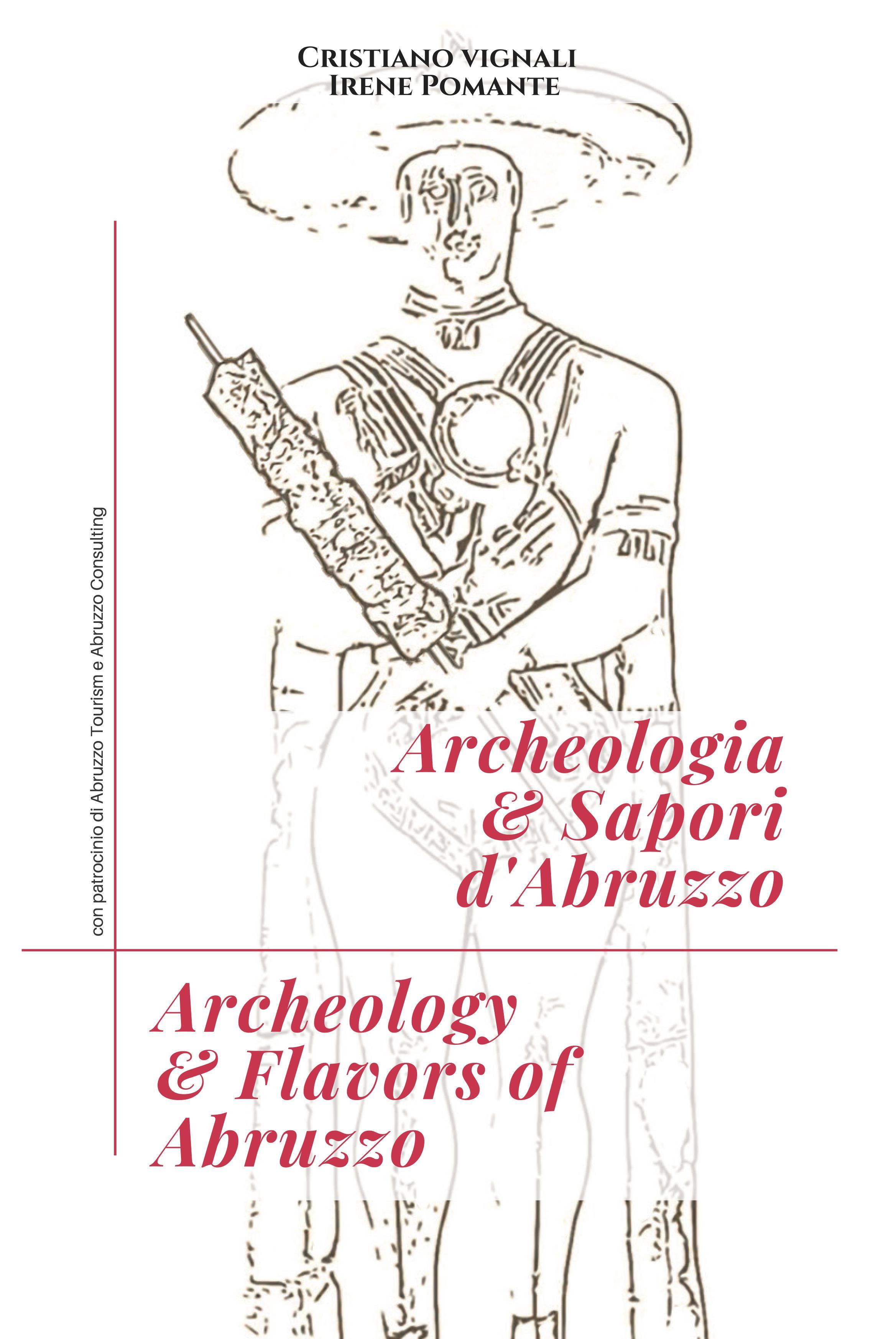 Archeologia & Sapori d'Abruzzo