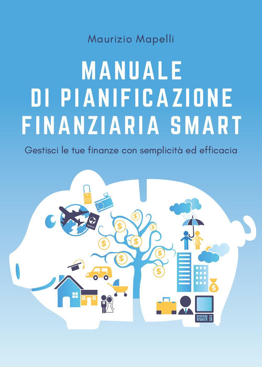 Manuale di pianificazione finanziaria Smart