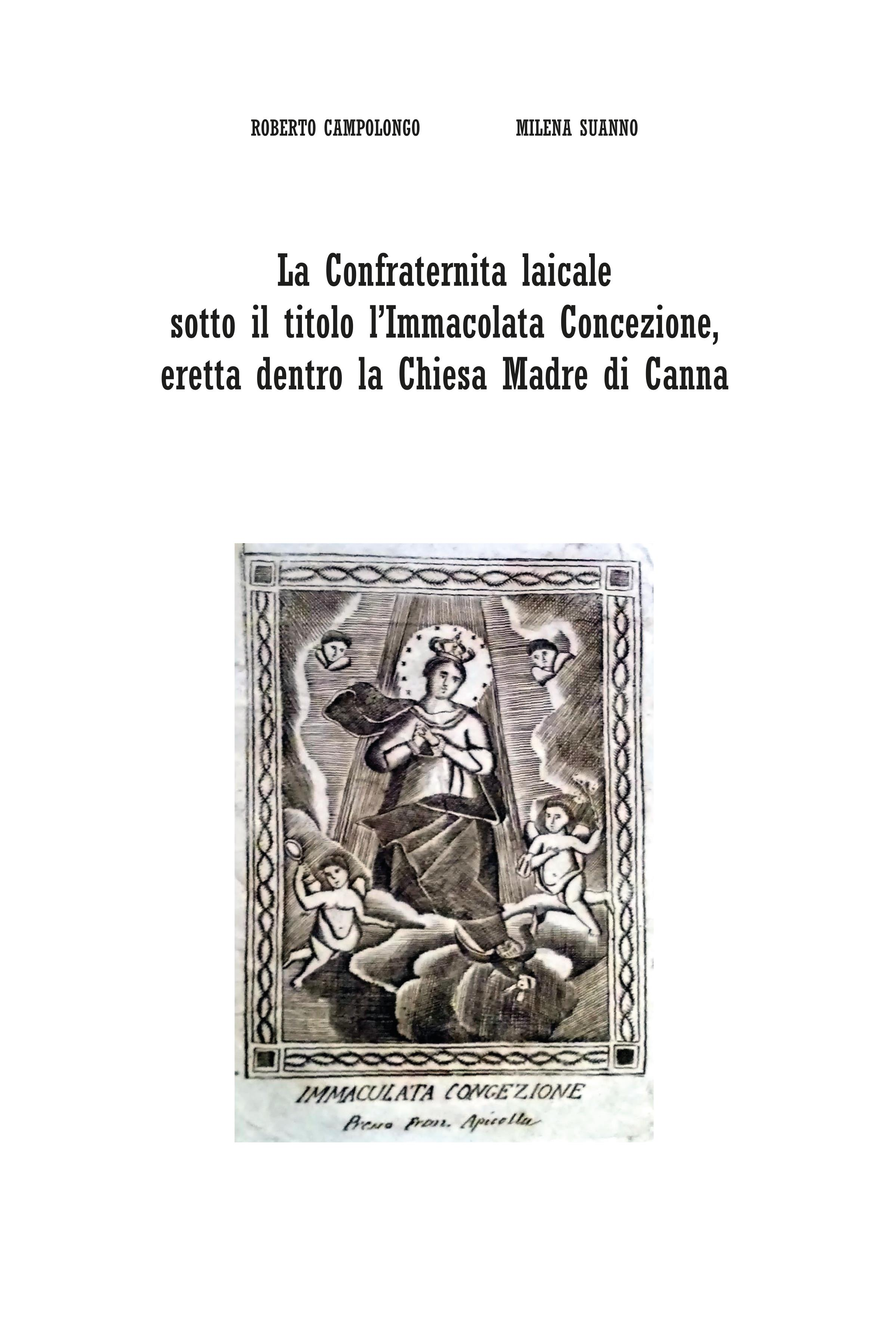 La Confraternita laicale sotto il titolo l'Immacolata Concezione, eretta dentro la Chiesa Madre di Canna