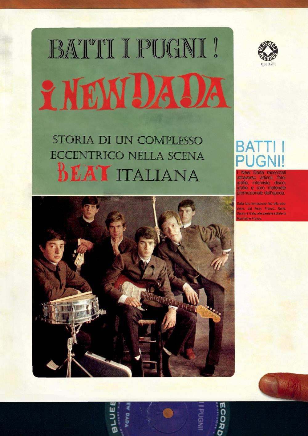 Batti i pugni! I New Dada - Storia di un complesso eccentrico nella scena beat italiana