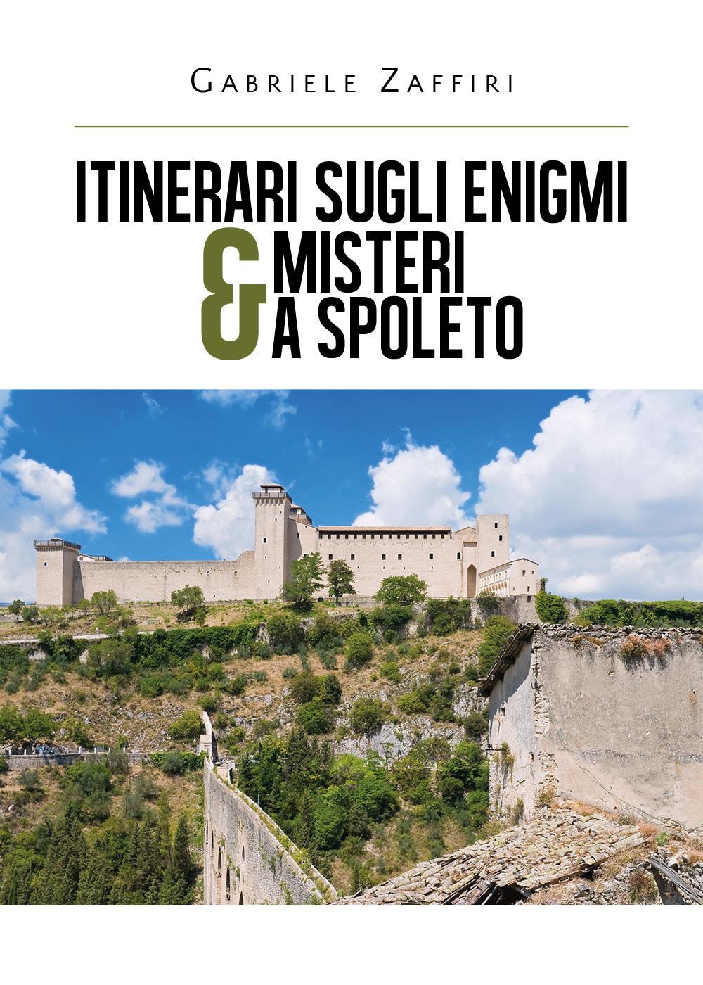 Itinerari sugli enigmi & misteri a Spoleto