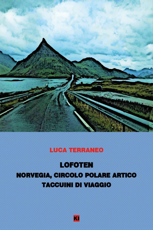 Lofoten - taccuini di viaggio