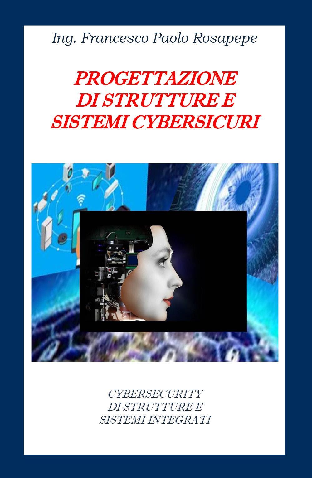 Progettazione di strutture e sistemi cybersicuri