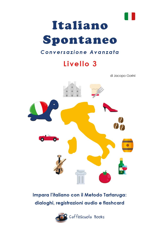 Italiano Spontaneo Livello 3