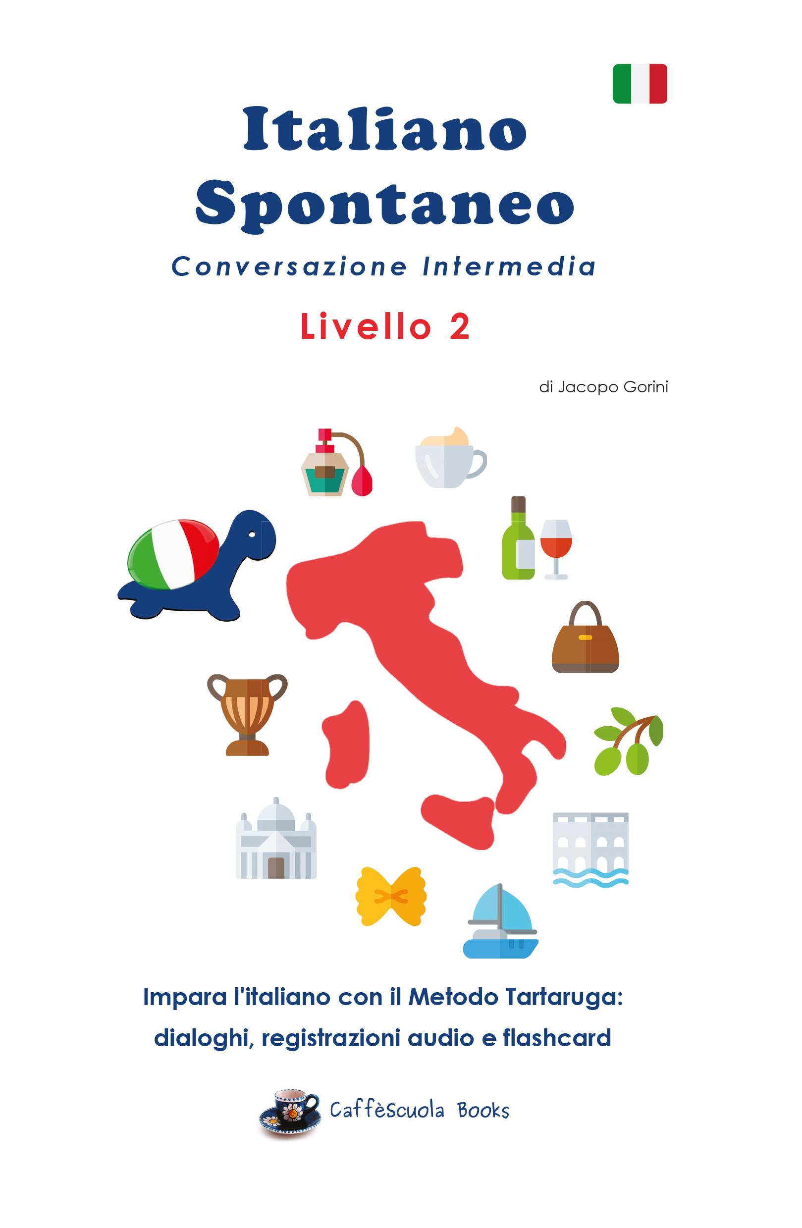 Italiano Spontaneo Livello 2